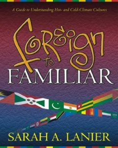 Foreign to Familiar by Sarah A Lanier