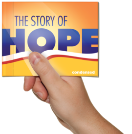 The Story of Hope - Condensed